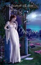 El duque – Elizabeth Elliot