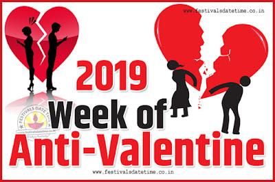 2019 Anti-Valentine Week List, 2019 Slap Day, Kick Day, Breakup Day Date Calendar