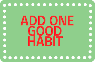 One good habit can improve your personality.