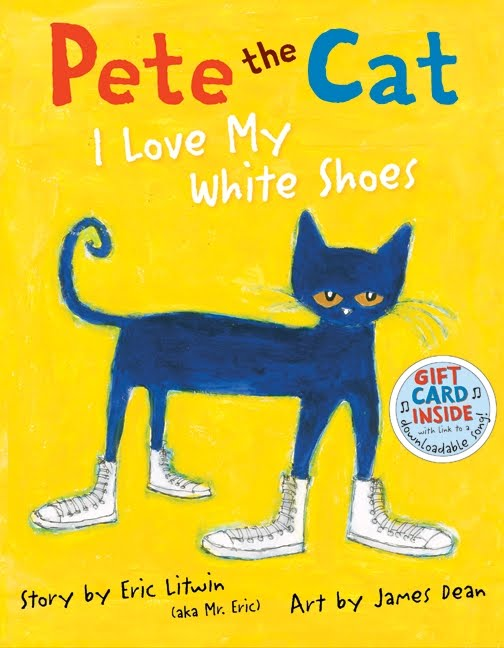 Pete The Cat And His New White Shoes