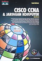 Judul Buku : Cisco CCNA & Jaringan Komputer
