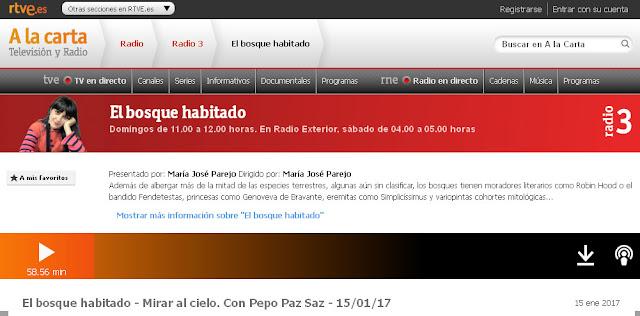 http://www.rtve.es/alacarta/audios/el-bosque-habitado/bosque-habitado-mirar-cielo-pepo-paz-saz-15-01-17/3868166/