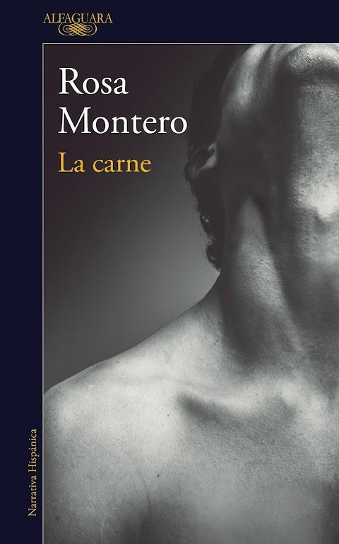 ALFAGUARA La carne, de Rosa Montero
