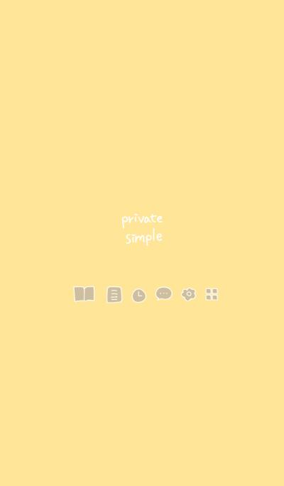 Private simple -honey-
