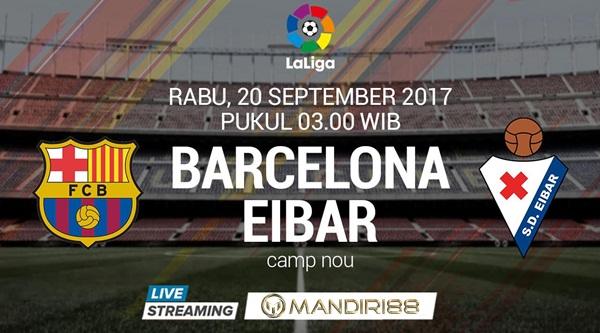 Barcelona akan menghadapi Eibar pada pekan kelima La Liga Spanyol di Camp Nou Berita Terhangat Prediksi Bola : Barcelona Vs Eibar , Rabu 20 September 2017 Pukul 03.00 WIB @ SCTV