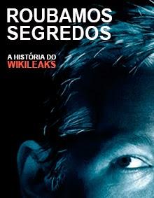 Roubamos Segredos: A História do Wikileaks – Dublado