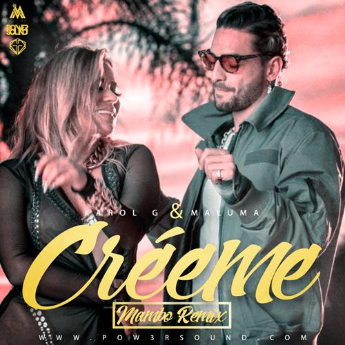 https://www.pow3rsound.com/2018/11/karol-g-y-maluma-creeme-mambo-remix.html