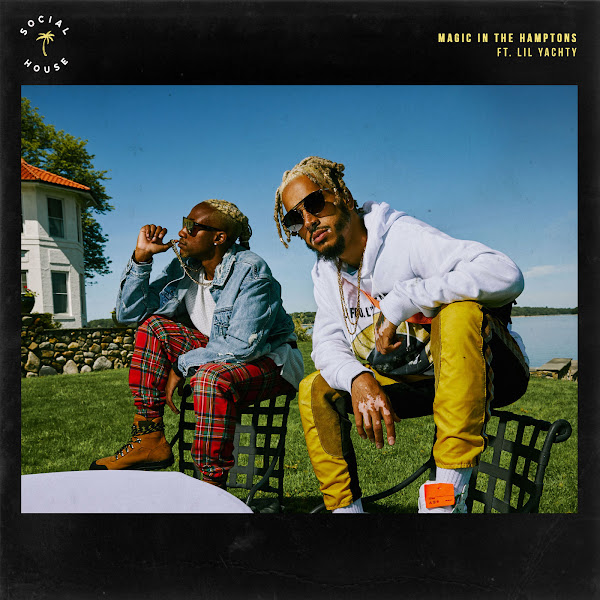 Social House - Magic in the Hamptons (feat. Lil Yachty) - Single Cover