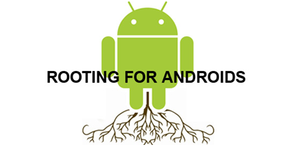 Rooting For Android