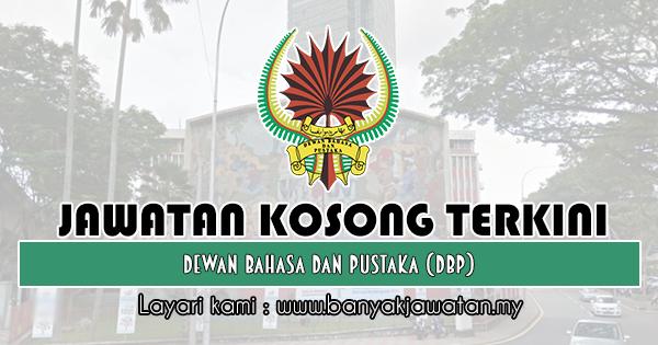 Jawatan Kosong 2019 di Dewan Bahasa dan Pustaka (DBP)