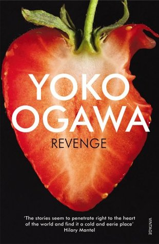 Un grand point d&#39;interrogation:</br>« REVENGE » de Yoko Ogawa