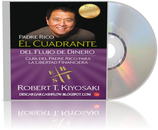 El Cuadrante Del Flujo De Dinero Descargar Libro Gratis Free Download