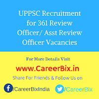 UPPSC Recruitment for 361 Review Officer/ Asst Review Officer Vacancies