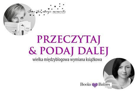 Przeczytaj & Podaj dalej, czyli wielka wiosenna wymiana książkowa!