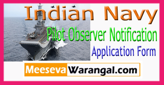 Indian Navy Pilot Observer Notification Application Form 2018