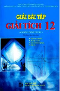 Giải Bài Tập Giải Tích Lớp 12 Chương Trình Chuẩn - Nguyễn Văn Lộc