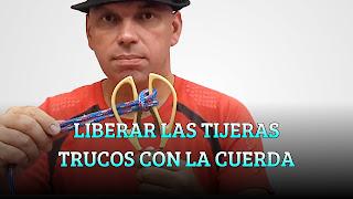 LIBERAR LAS TIJERAS TRUCOS CON LA CUERDA