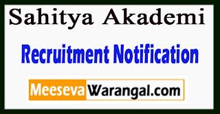 Sahitya Akademi Recruitment Notification 2017 Last Date 16-07-2017