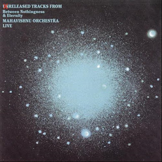 Mahavishnu Orchestra - 2012 - Unreleased Tracks From Between Nothingness & Eternity