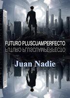 https://relatosdejuannadie.blogspot.com/2018/06/futuro-pluscuamperfecto-relato.html