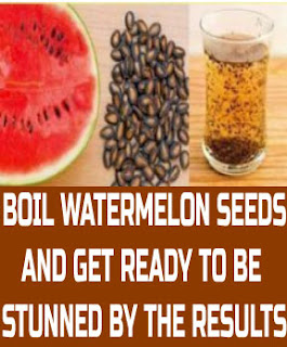 BOIL WATERMELON SEEDS AND GET READY TO BE STUNNED BY THE RESULTS