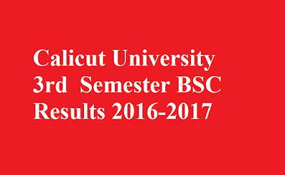 Calicut University 3rd Semester BSC Results 2016-2017