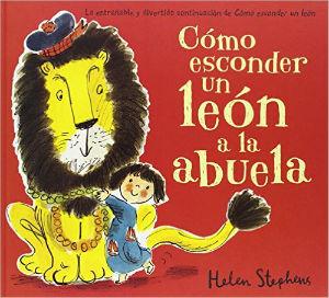 Cuento infantil divertido Cómo esconder un león a la abuela