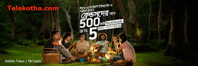 Grameenphone 500MB Facebook at Tk 5 ! 500 MB FB for 7 days at Tk 5 (Inclusive of SD+VAT+SC) Active Code dial *121*3183#