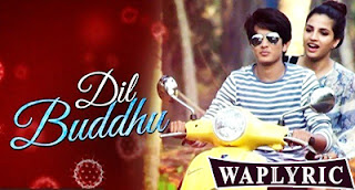 Dil Buddhu Song Lyrics Jubin Nautiyal