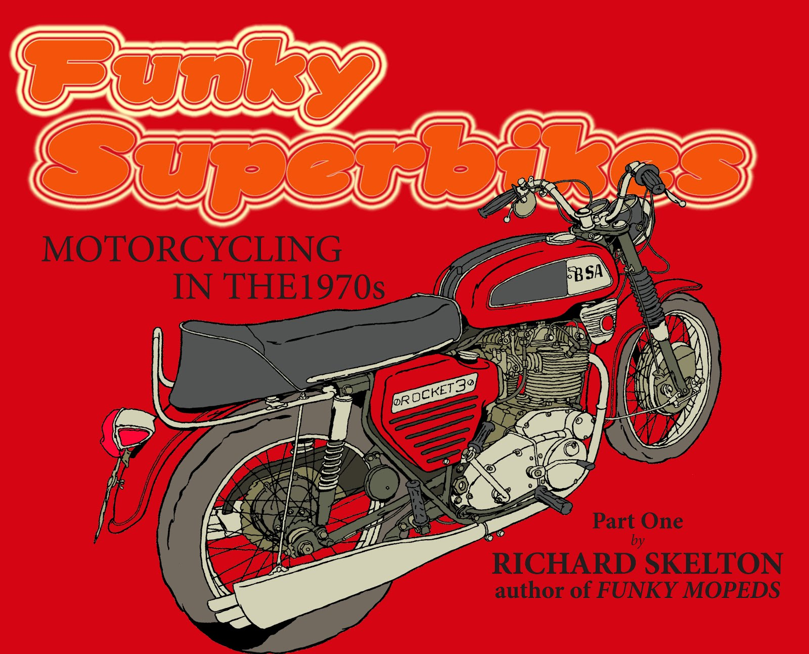 Funky Superbikes part 1 on sale now