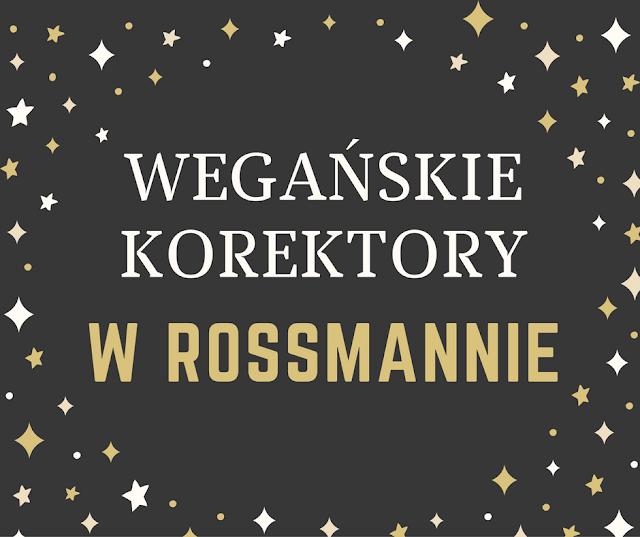 Wegańskie korektory dostępne w Rossmannie