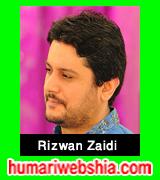 http://www.humariwebshia.com/p/rizwan-zaidi-manqabat-2003-to-2016.html
