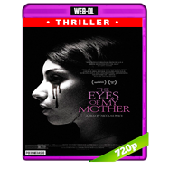 The Eyes of My Mother (2016) WEB-DL 720p Audio Ingles 5.1 Subtitulada