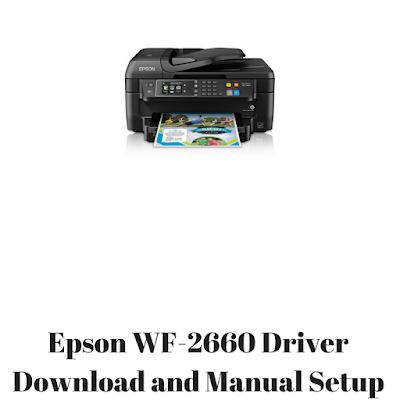 Epson WF-2660 Driver Download and Manual Setup