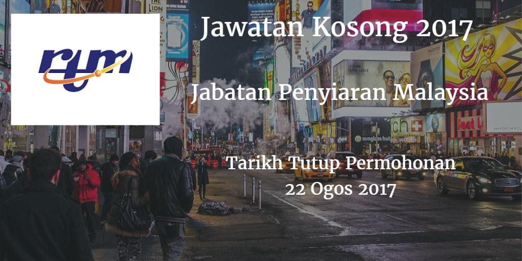 Jawatan Kosong RTM 22 Ogos 2017