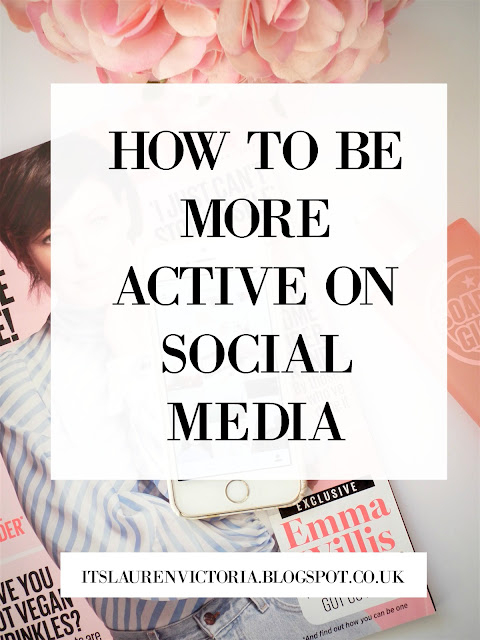 How To Be More Active On Social Media And Grow Your Following
