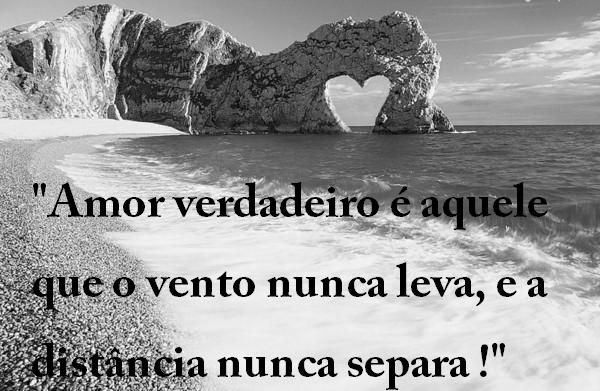 """Belas Frases de Amor: """"Amor verdadeiro é aquele que o ..."""