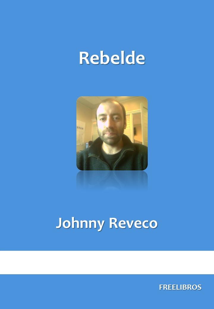 Rebelde – Johnny Reveco