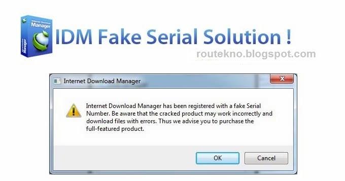 Cara Mengatasi IDM Fake Serial Number Terbaru - RouTekno