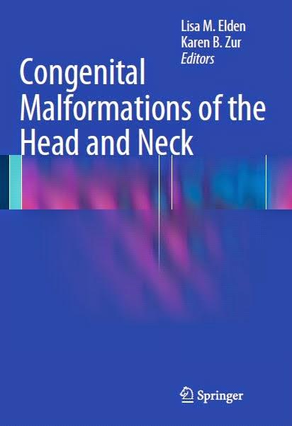 Congenital Malformations of the Head and Neck - Lisa M. Elden,Karen B. Zur - ©2014.pdf