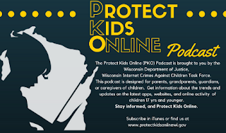 Wisconsin Department of Justice Protect Kids Online Podcast