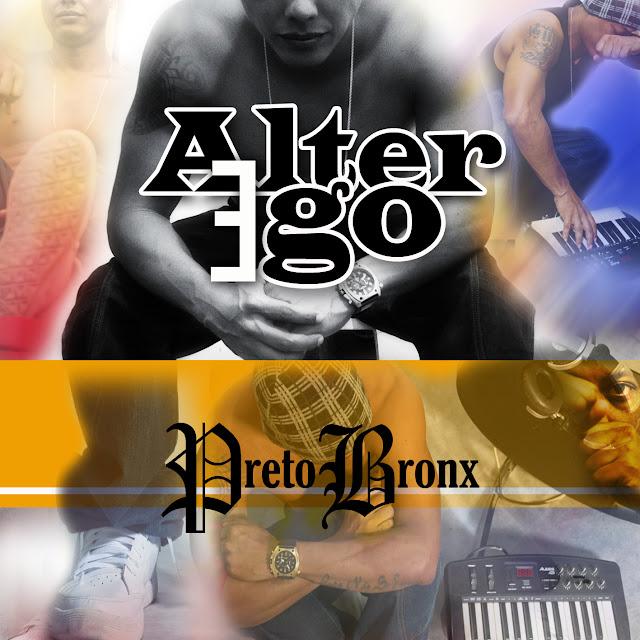 """Preto Bronx lança o EP """"Alter Ego"""""""