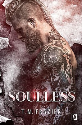 Souless- T. M. Frazier