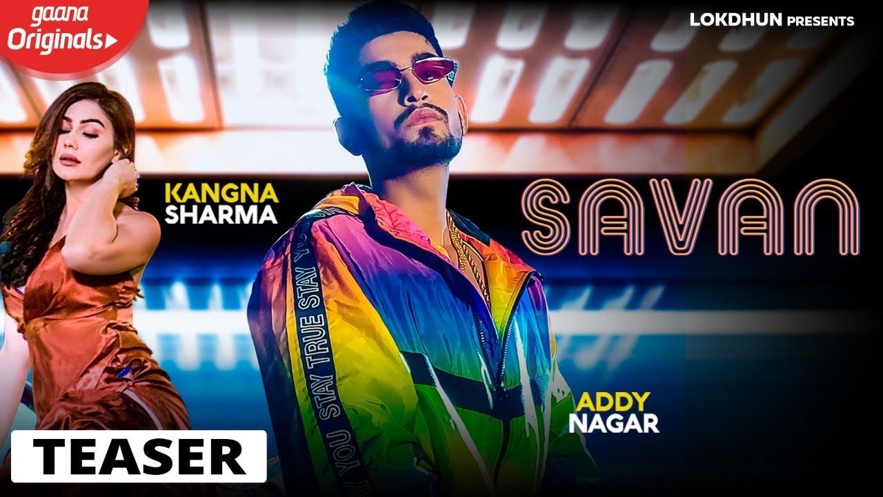 Savan Lyrics, Addy Nagar