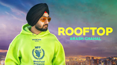 Presenting Latest Punjabi song Rooftop out by Parmish Verma Films. Rooftop lyrics penned by Rav Hanjara & song is sung by Arash Chahal