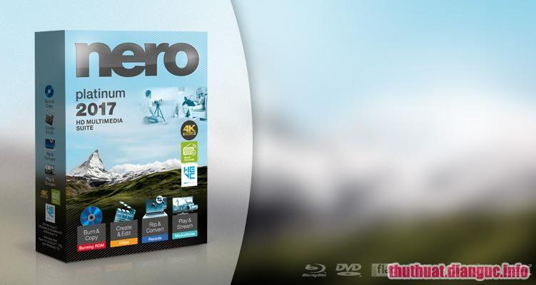 Download Nero 2017 Platinum 18.0.06100 Full Key – Phần mềm ghi đĩa chuyên nghiệp