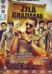 Zila Ghaziabad (2013) Hindi Movies Download 400mb HDRip 480p