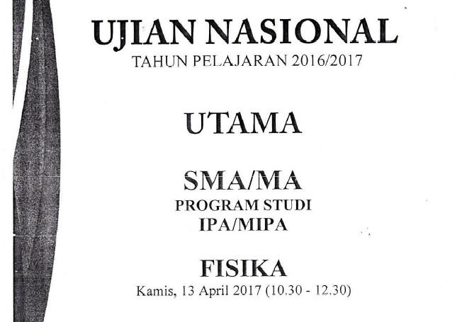 Soal Ujian Nasional Fisika SMA Tahun 2016/2017