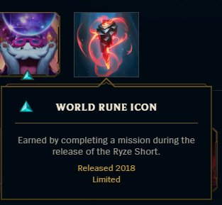 Keep An Eye Out For Upcoming Info Relating To The Ryze Short And How Earn A WORLD RUNE ICON In Addition July 26th Date Above