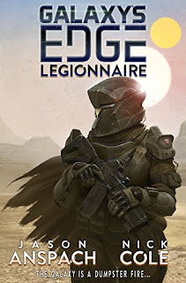 Galaxy's Edge: Legionnaire - Anspach & Cole